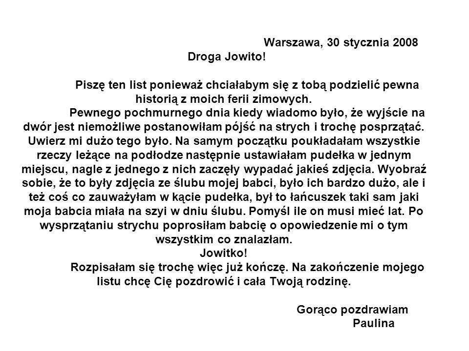 Warszawa, 30 stycznia 2008 Droga Jowito