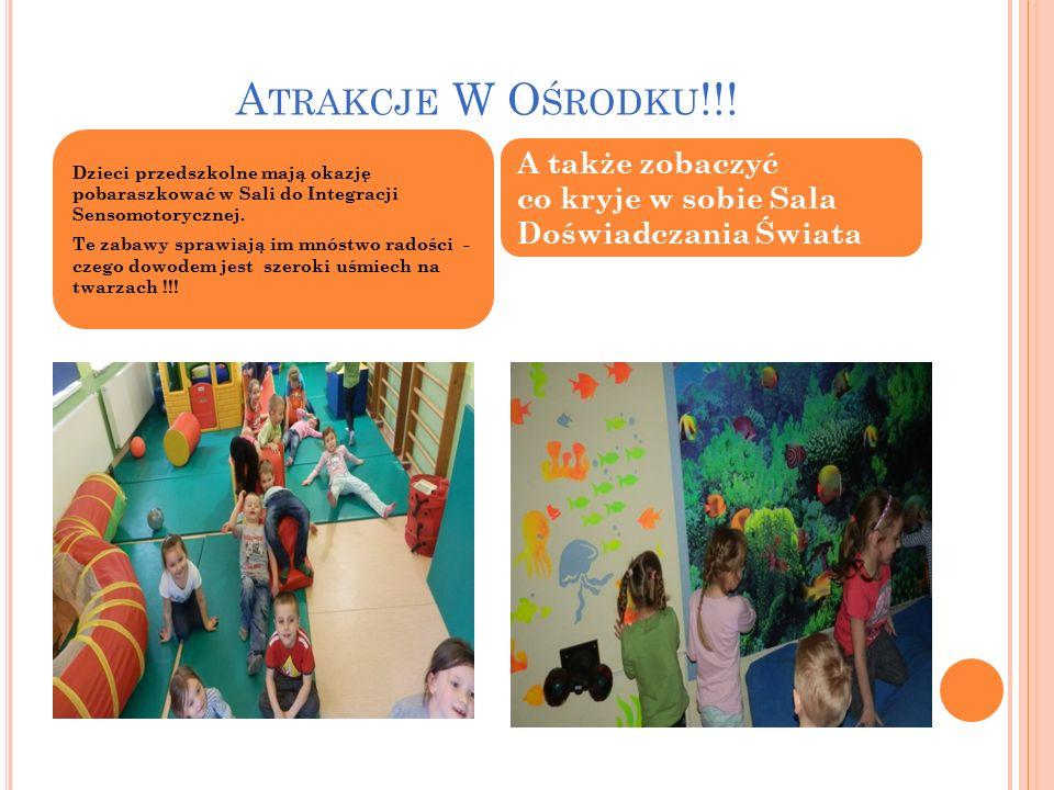 Atrakcje W Ośrodku!!! Dzieci przedszkolne mają okazję pobaraszkować w Sali do Integracji Sensomotorycznej.
