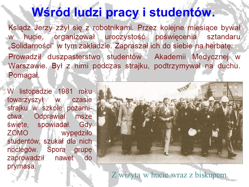 Wśród ludzi pracy i studentów.