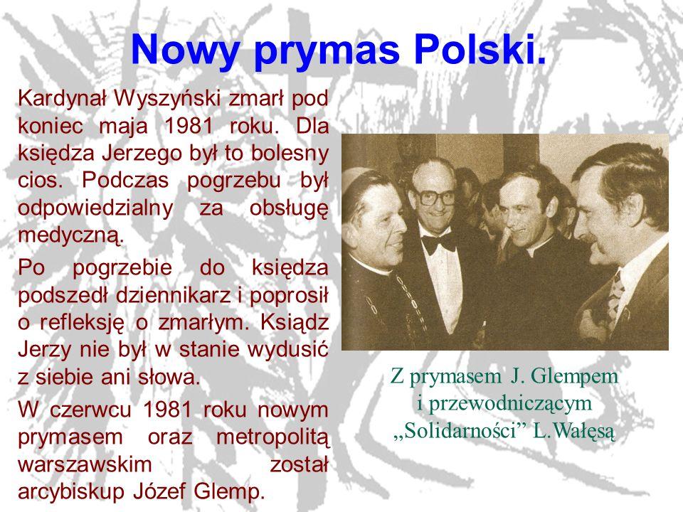 """Z prymasem J. Glempem i przewodniczącym """"Solidarności L.Wałęsą"""
