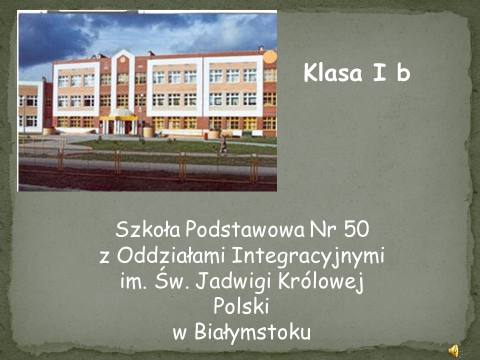 Klasa I b Szkoła Podstawowa Nr 50 z Oddziałami Integracyjnymi