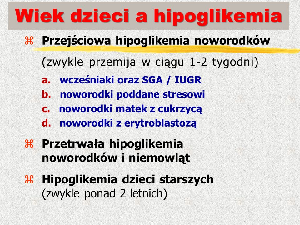 Wiek dzieci a hipoglikemia