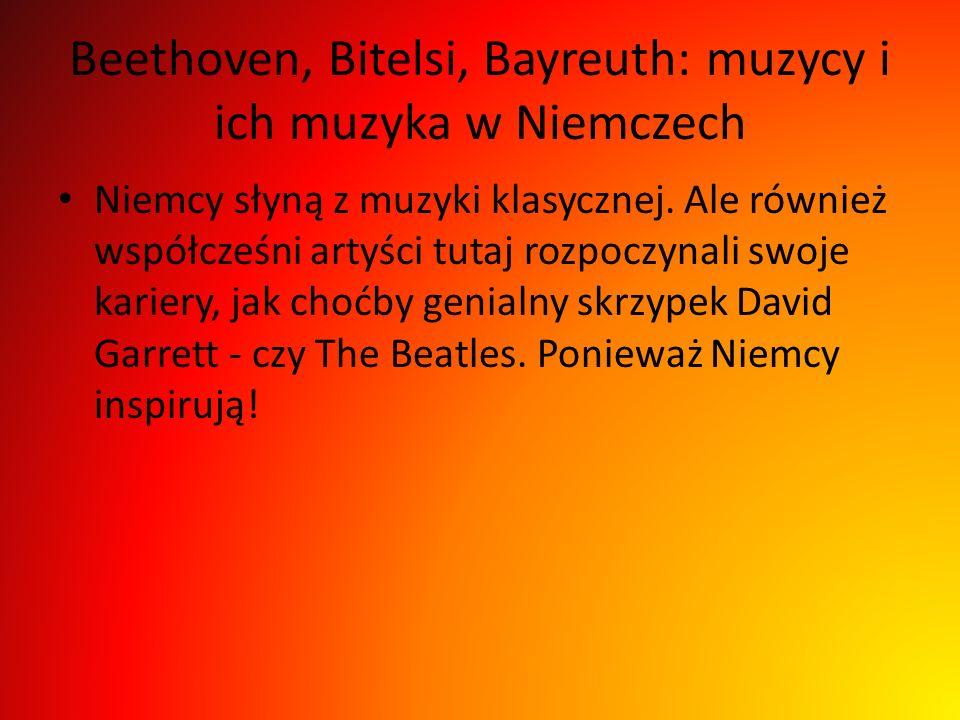 Beethoven, Bitelsi, Bayreuth: muzycy i ich muzyka w Niemczech