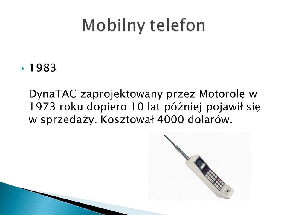 Mobilny telefon 1983 DynaTAC zaprojektowany przez Motorolę w 1973 roku dopiero 10 lat później pojawił się w sprzedaży.