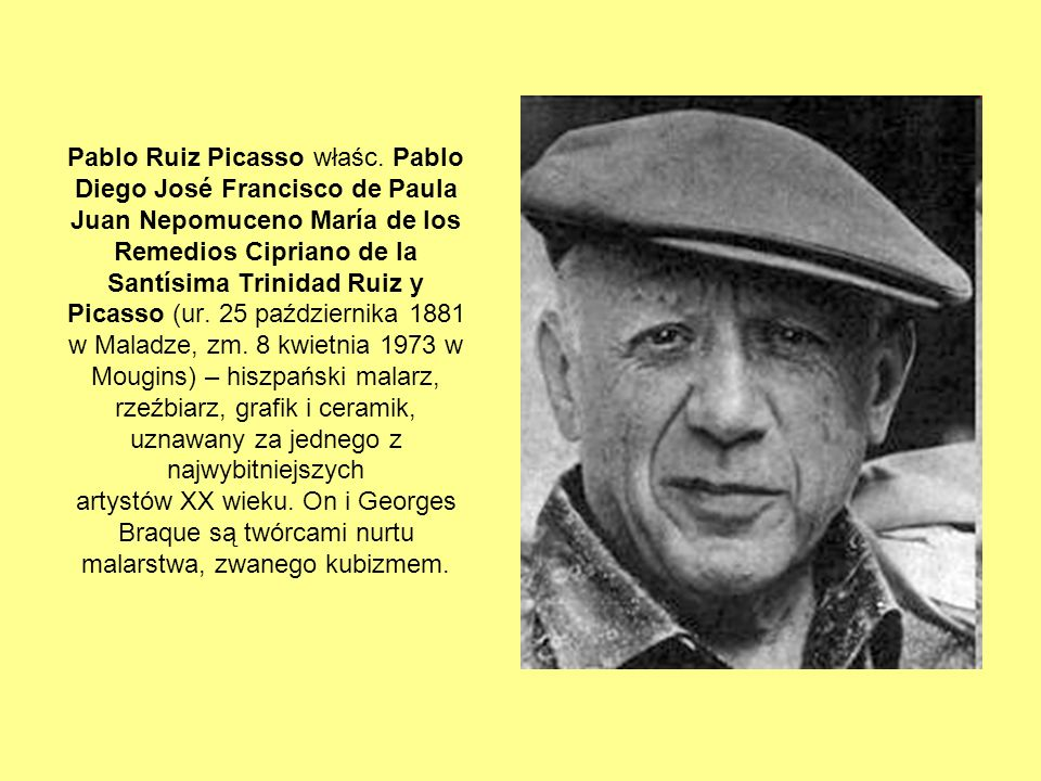 Pablo Ruiz Picasso właśc