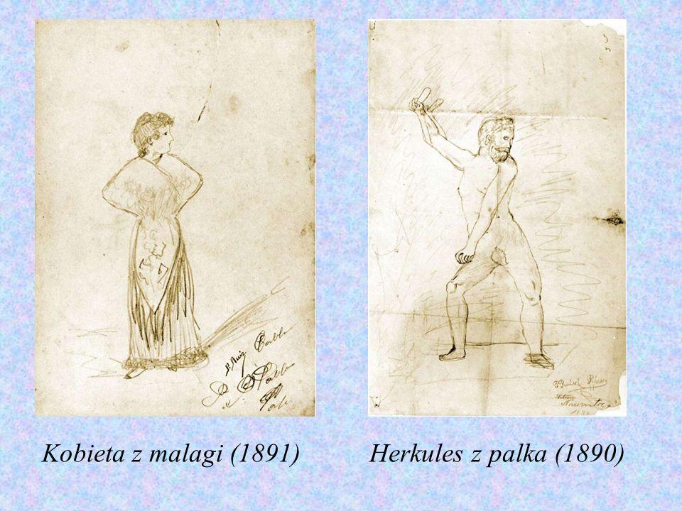 Kobieta z malagi (1891) Herkules z palka (1890)