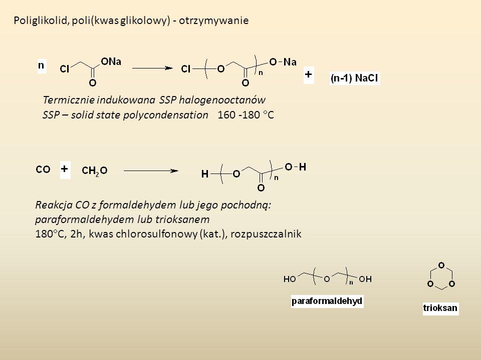 Poliglikolid, poli(kwas glikolowy) - otrzymywanie