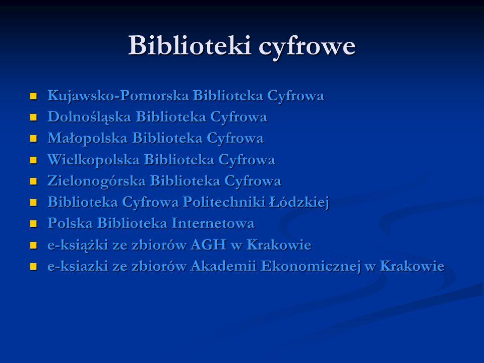 Biblioteki cyfrowe Kujawsko-Pomorska Biblioteka Cyfrowa