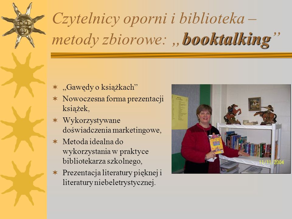 """Czytelnicy oporni i biblioteka – metody zbiorowe: """"booktalking"""