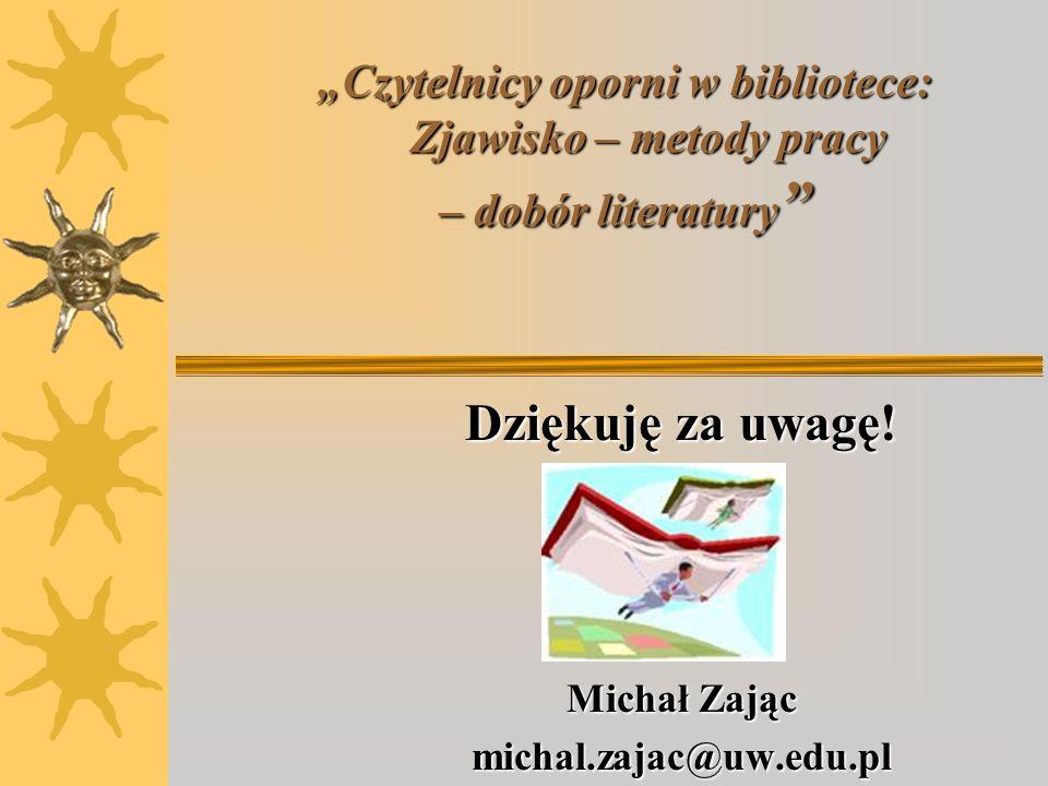 Dziękuję za uwagę! Michał Zając michal.zajac@uw.edu.pl