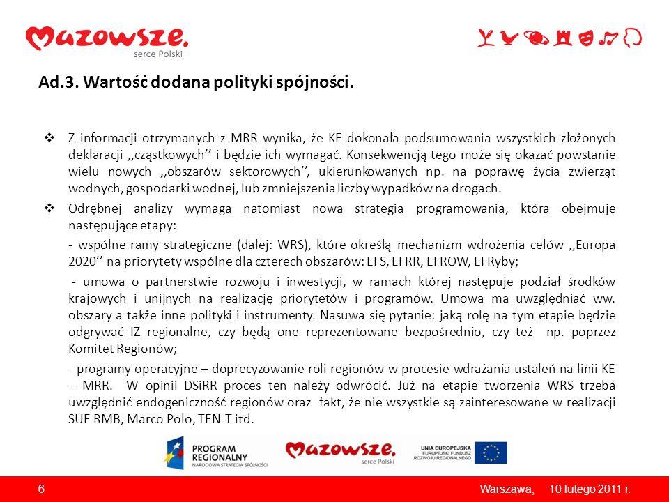 Ad.3. Wartość dodana polityki spójności.