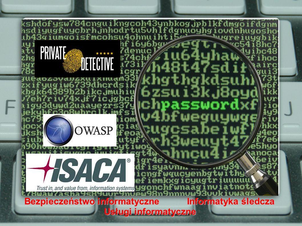 Bezpieczeństwo informatyczne Informatyka śledcza