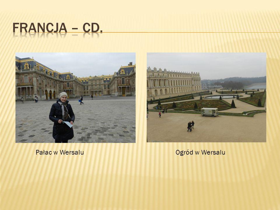 Francja – cd. Pałac w Wersalu Ogród w Wersalu