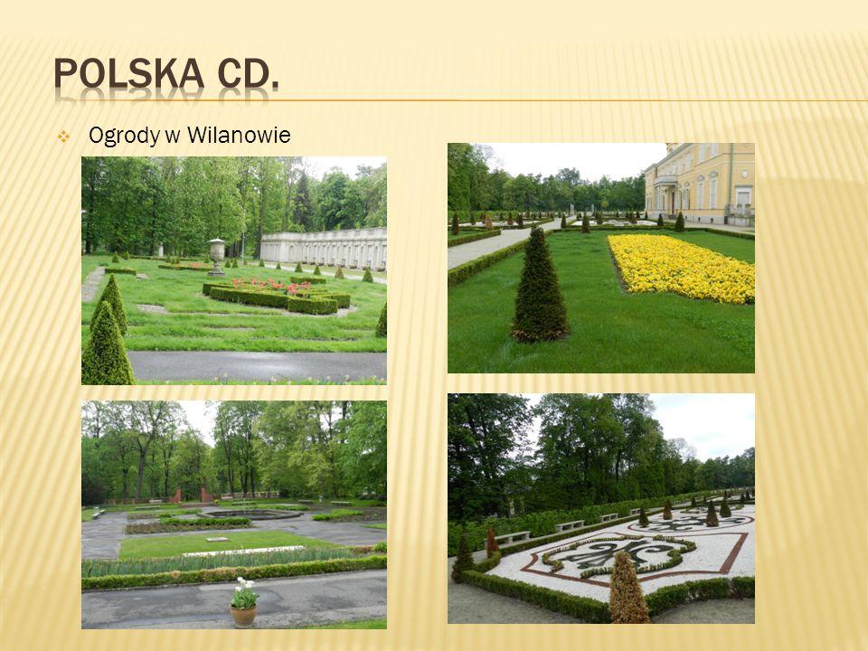 Polska cd. Ogrody w Wilanowie