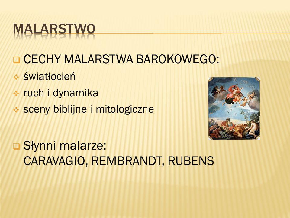 Malarstwo CECHY MALARSTWA BAROKOWEGO: