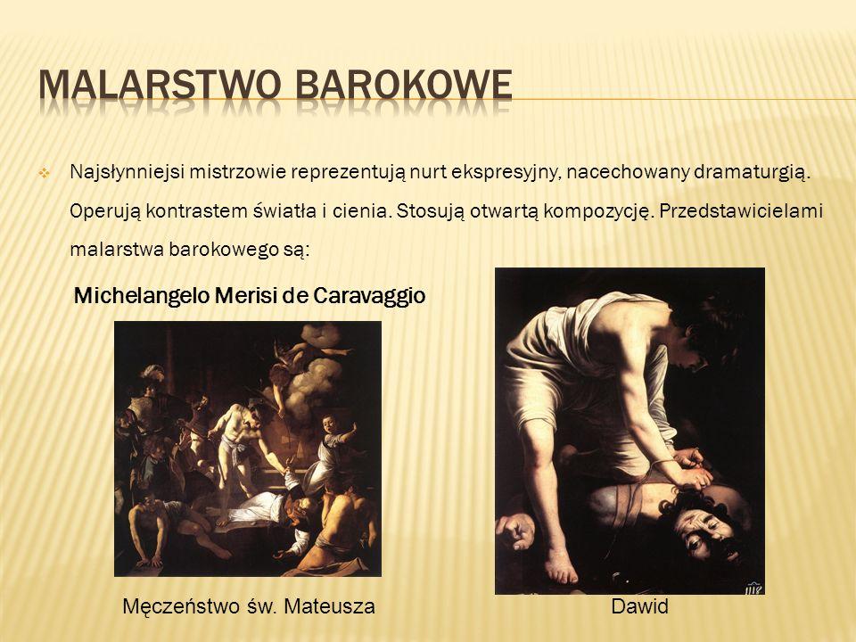 Malarstwo BAROKOWE Michelangelo Merisi de Caravaggio