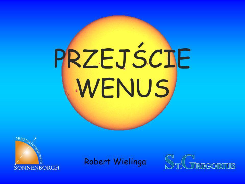PRZEJŚCIE WENUS Robert Wielinga