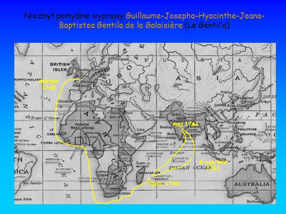 Niezbyt pomyślne wyprawy Guillaume-Josepha-Hyacinthe-Jeana-Baptistea Gentila de la Galaisière (Le Gentil'a)
