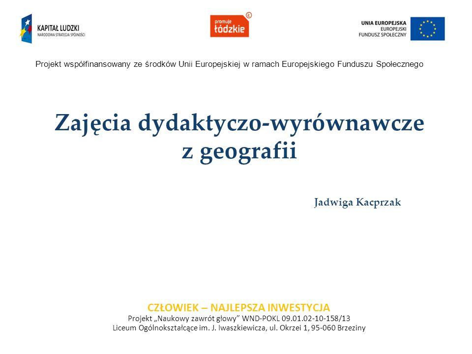 Zajęcia dydaktyczo-wyrównawcze z geografii Jadwiga Kacprzak
