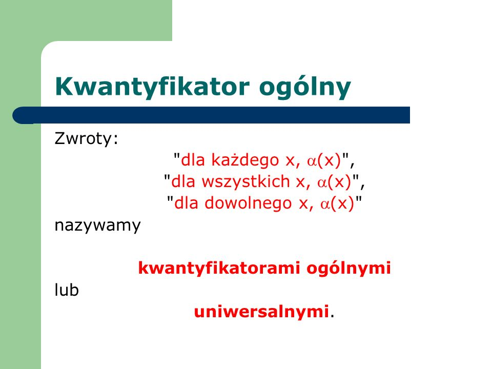 kwantyfikatorami ogólnymi