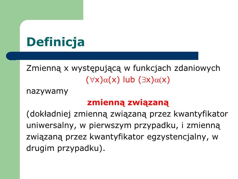 Definicja Zmienną x występującą w funkcjach zdaniowych