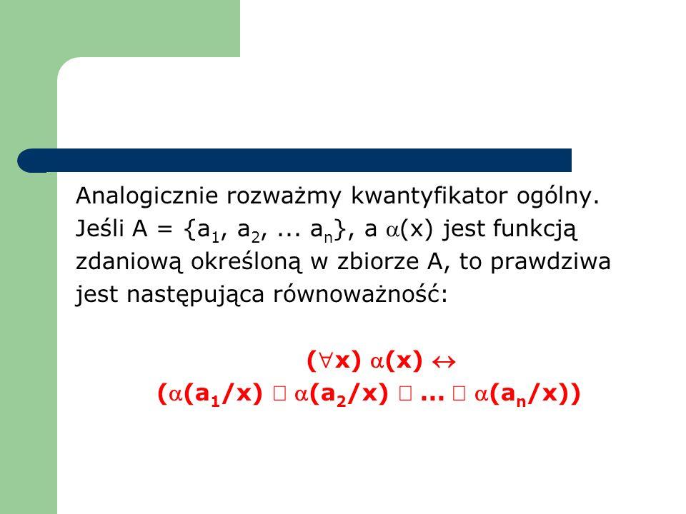 (a(a1/x) Ù a(a2/x) Ù ... Ù a(an/x))