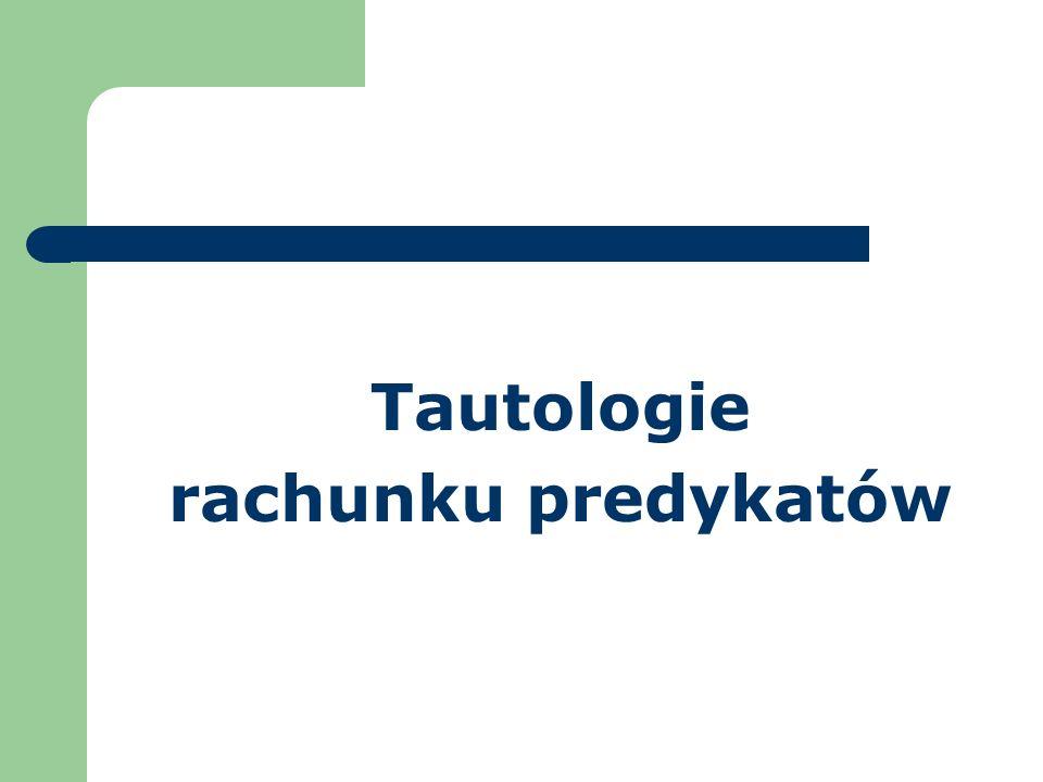 Tautologie rachunku predykatów