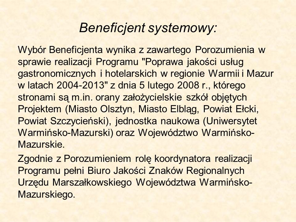 Beneficjent systemowy: