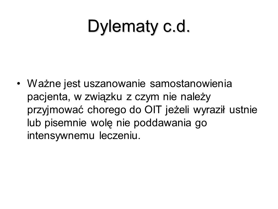 Dylematy c.d.