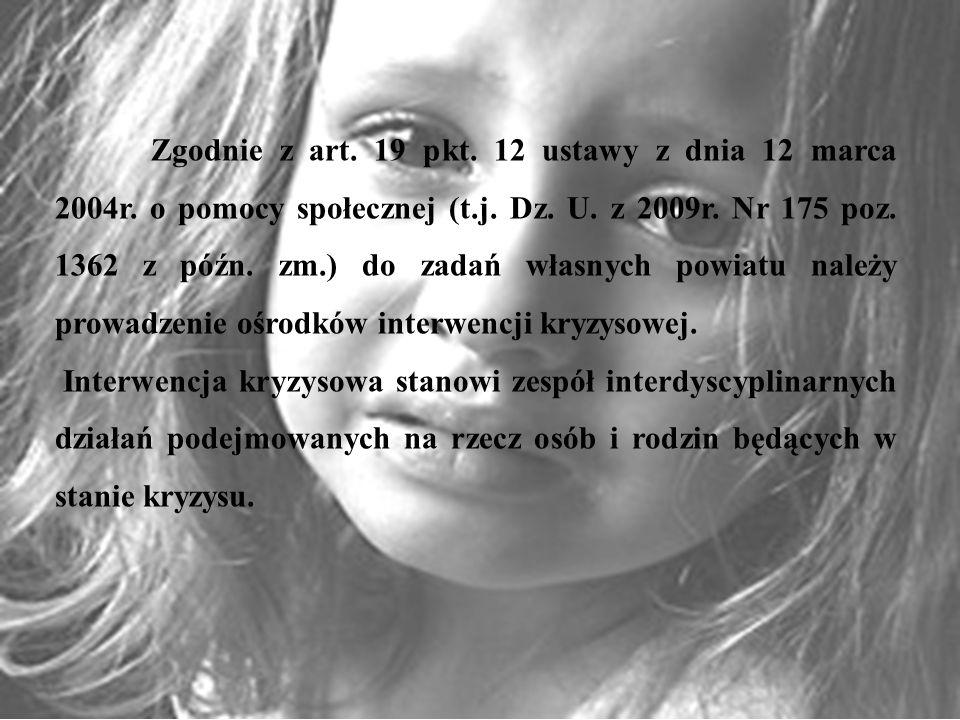 Zgodnie z art. 19 pkt. 12 ustawy z dnia 12 marca 2004r