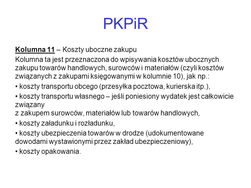 PKPiR Kolumna 11 – Koszty uboczne zakupu