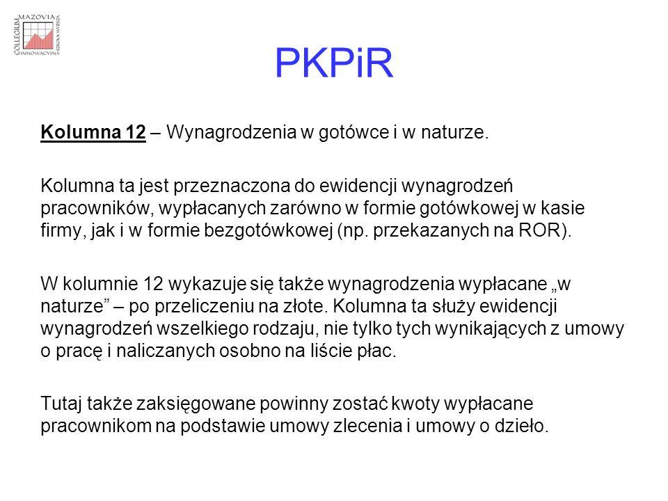 PKPiR Kolumna 12 – Wynagrodzenia w gotówce i w naturze.