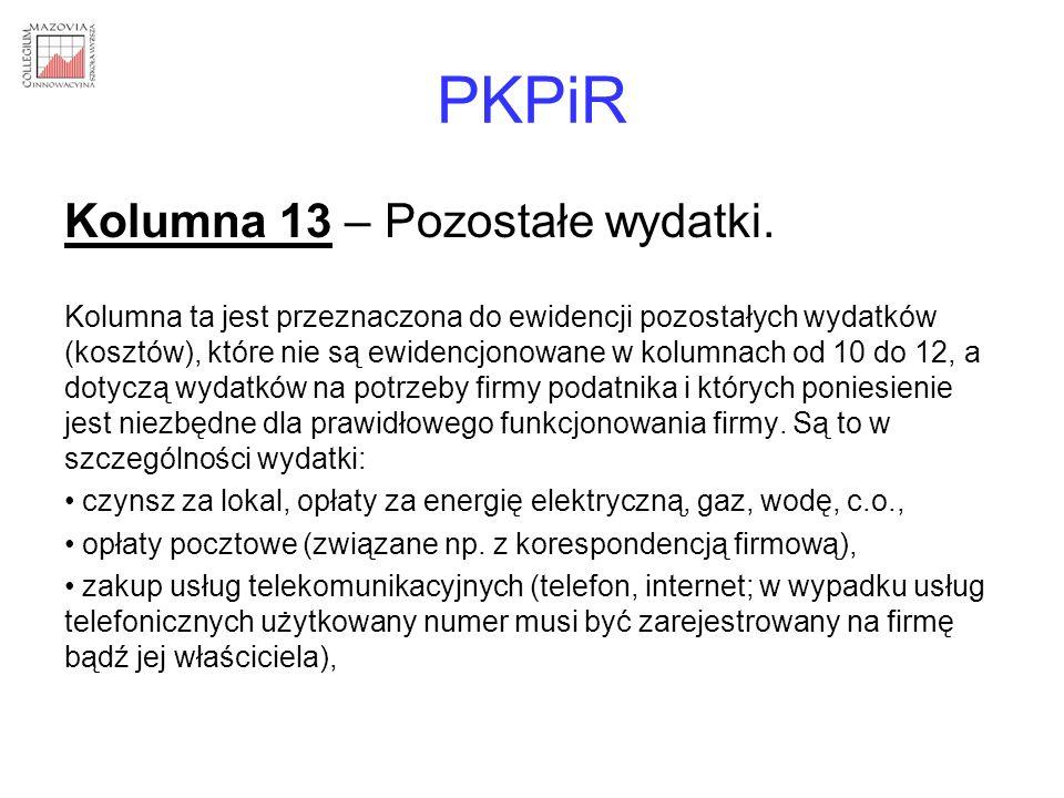 PKPiR Kolumna 13 – Pozostałe wydatki.