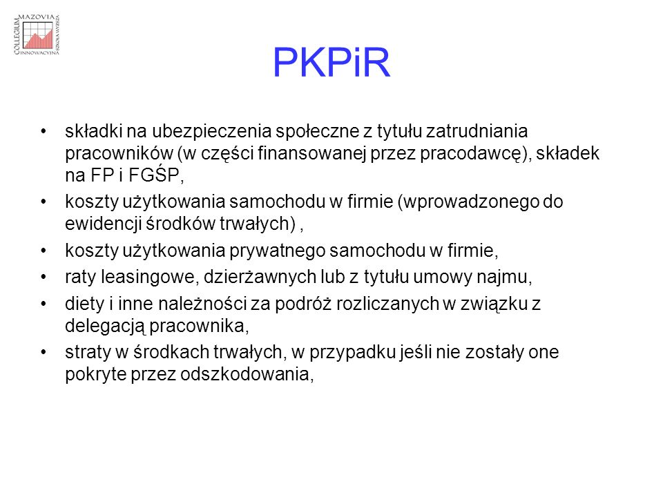 PKPiR składki na ubezpieczenia społeczne z tytułu zatrudniania pracowników (w części finansowanej przez pracodawcę), składek na FP i FGŚP,