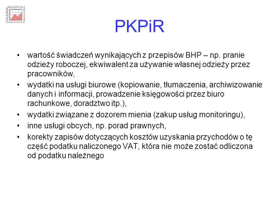 PKPiR wartość świadczeń wynikających z przepisów BHP – np. pranie odzieży roboczej, ekwiwalent za używanie własnej odzieży przez pracowników,