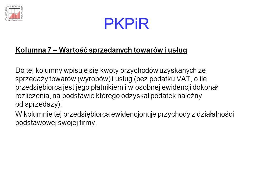 PKPiR Kolumna 7 – Wartość sprzedanych towarów i usług