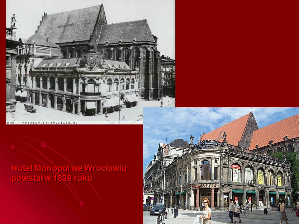 Hotel Monopol we Wrocławiu powstał w 1829 roku