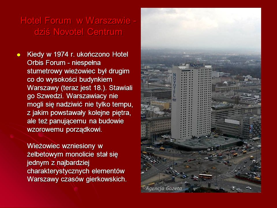 Hotel Forum w Warszawie - dziś Novotel Centrum