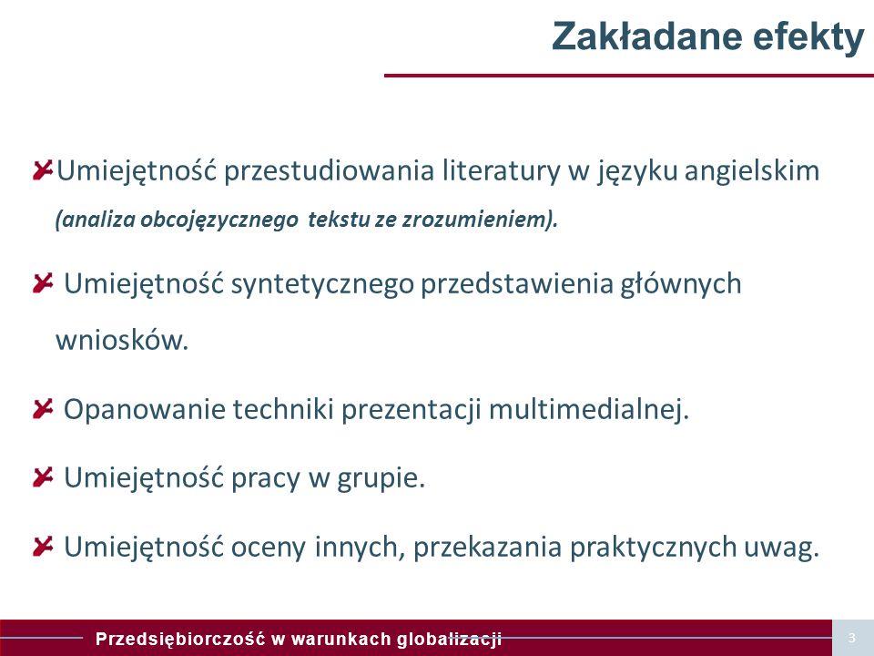 Zakładane efekty Umiejętność przestudiowania literatury w języku angielskim (analiza obcojęzycznego tekstu ze zrozumieniem).