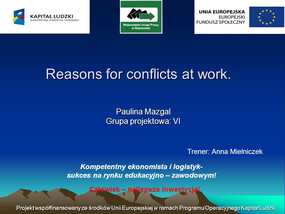 Reasons for conflicts at work.