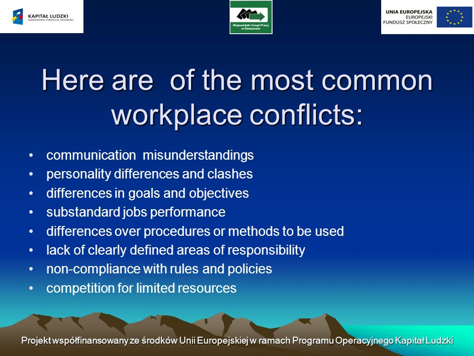 Here are of the most common workplace conflicts: