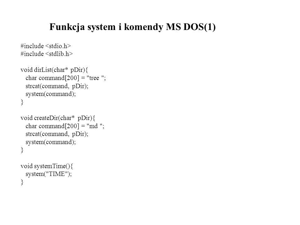 Funkcja system i komendy MS DOS(1)