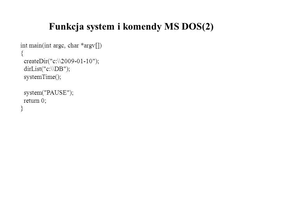 Funkcja system i komendy MS DOS(2)