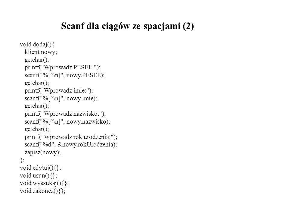 Scanf dla ciągów ze spacjami (2)