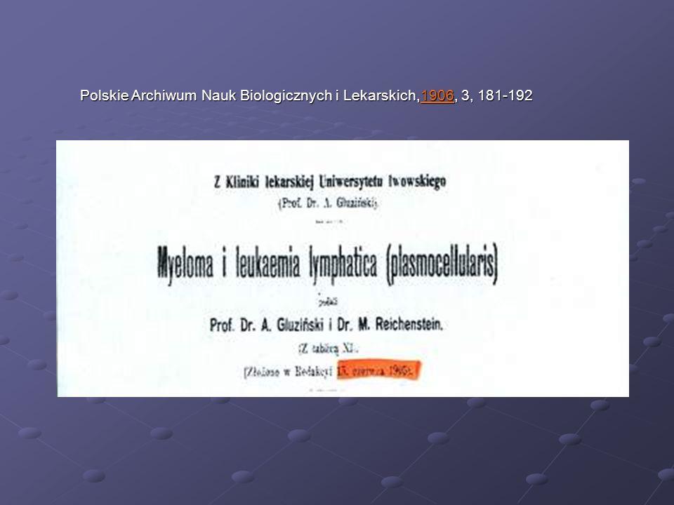 Polskie Archiwum Nauk Biologicznych i Lekarskich,1906, 3, 181-192