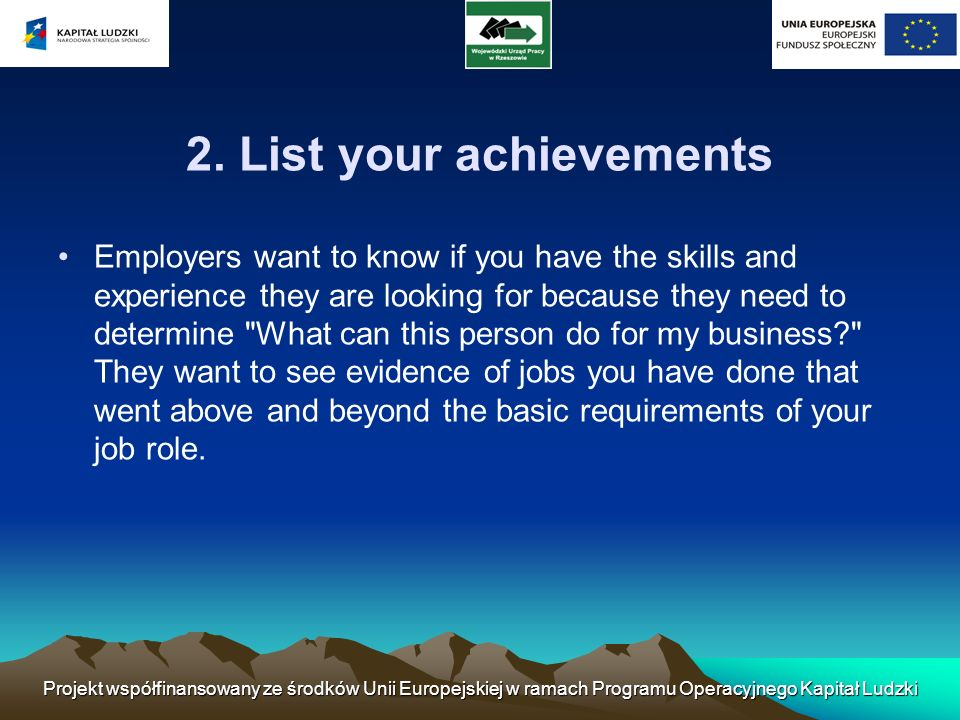 2. List your achievements