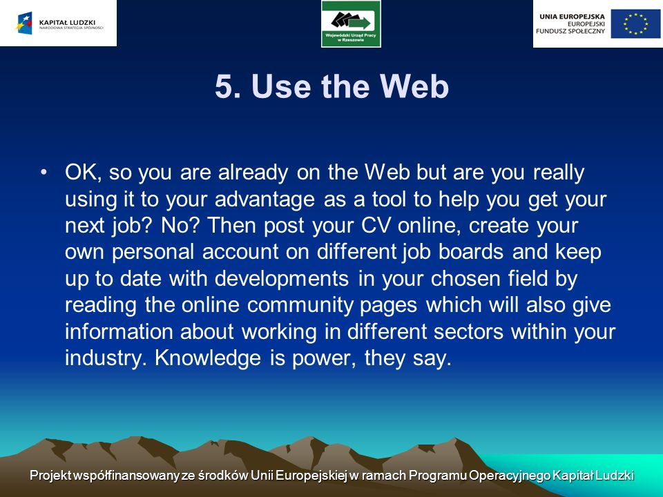 5. Use the Web