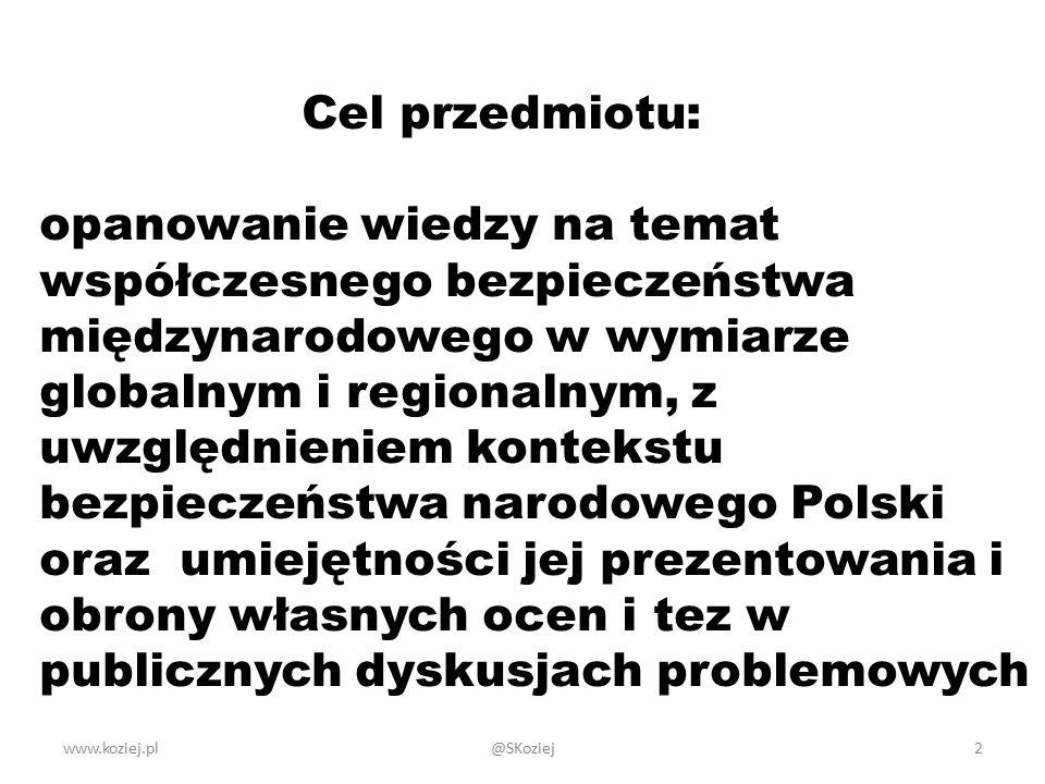 Cel przedmiotu: opanowanie wiedzy na temat współczesnego bezpieczeństwa międzynarodowego w wymiarze globalnym i regionalnym, z uwzględnieniem kontekstu bezpieczeństwa narodowego Polski oraz umiejętności jej prezentowania i obrony własnych ocen i tez w publicznych dyskusjach problemowych