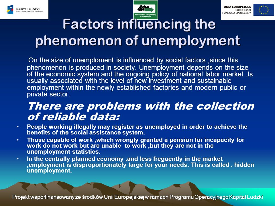 Factors influencing the phenomenon of unemployment
