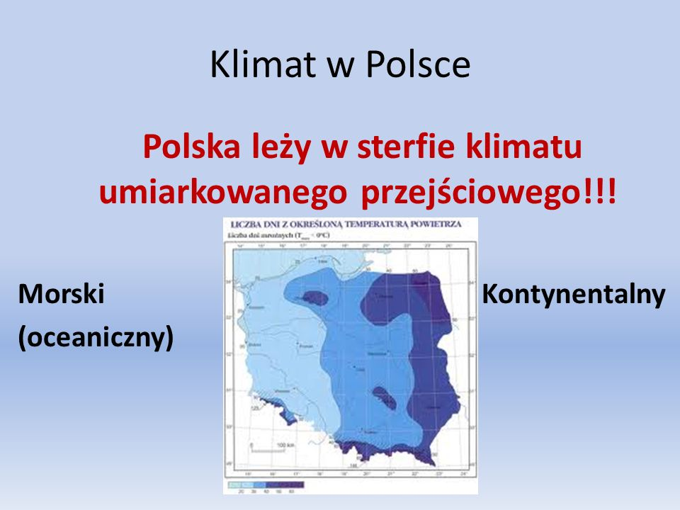 Polska leży w sterfie klimatu umiarkowanego przejściowego!!!